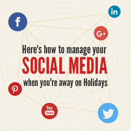 Here's how to manage your Social Media when you're away on Holidays