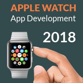 Apple Watch App Development – 5 key elements to watch for in 2018